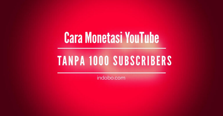 cara monetasi YouTube tanpa subscribers